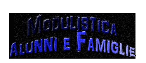 MODULISTICA ALUNNI E FAMIGLIE