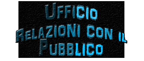 UFFICO RELAZIONI CON IL PUBBLICO