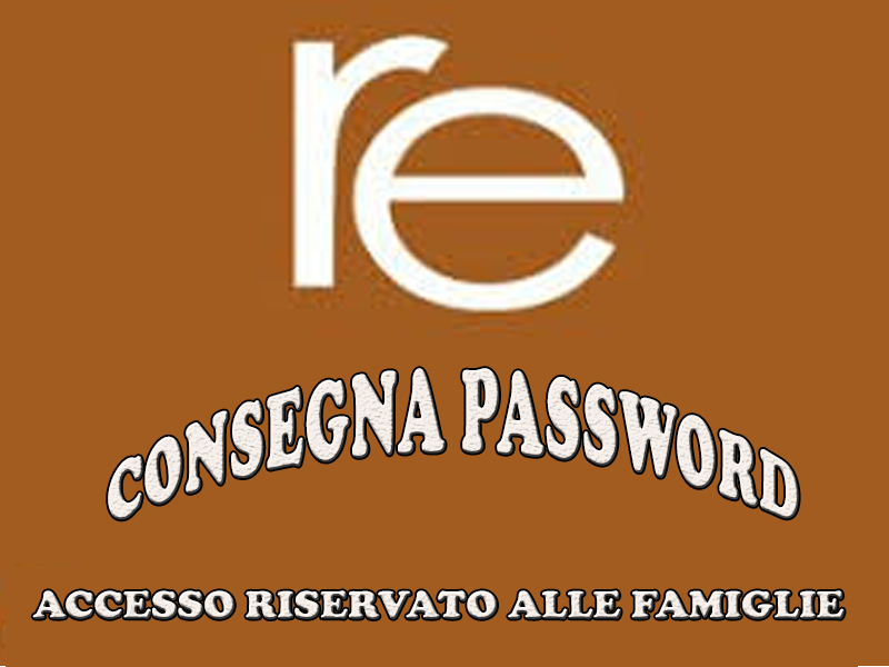CONSEGNA PASSWORD RE FAMIGLIE