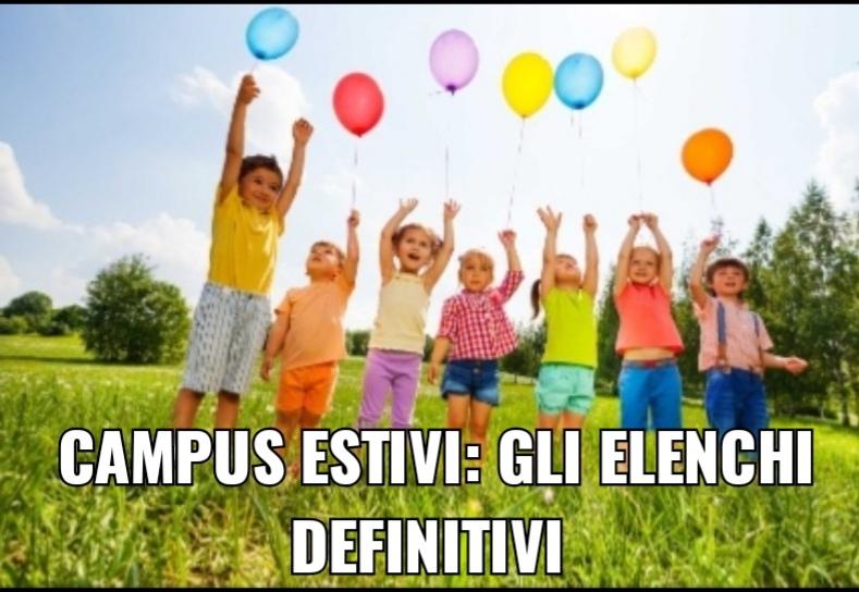 CAMPUS ESTIVI GLI ELENCHI DEFINITIVI